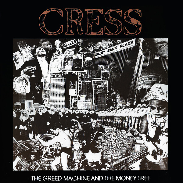 Cress - The Greed Machine And The Money Tree