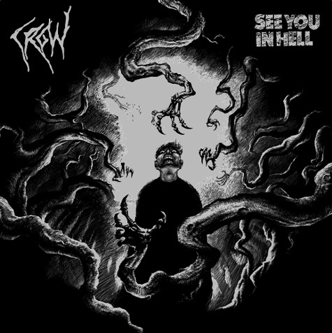 Crow - Crow / See You In Hell