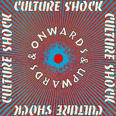 Culture Shock - Onwards & Upwards