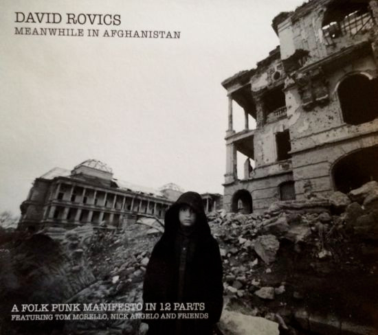 David Rovics - Meanwhile In Afghanistan