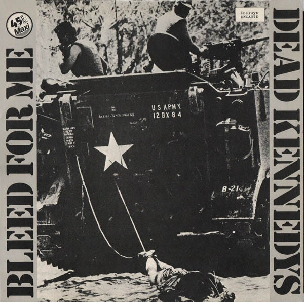 Dead Kennedys - Bleed For Me / Halloween