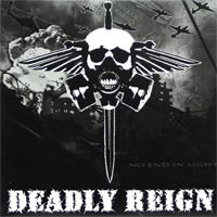 Deadly Reign - No End In Sight