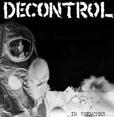 Decontrol - In Trenches...