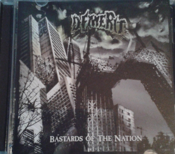 Demerit - Bastards Of The Nation