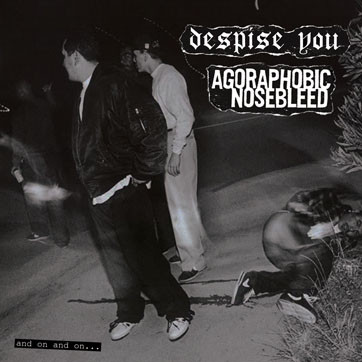 Despise You - And On And On...