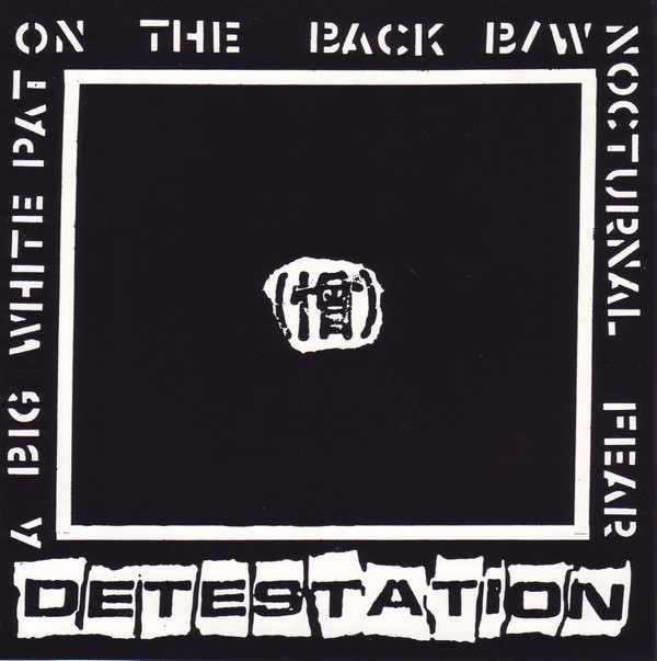 Detestation - A Big White Pat On The Back