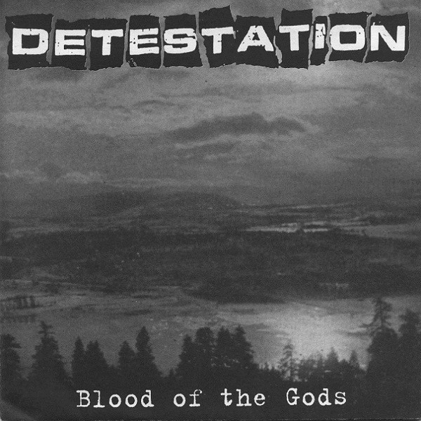 Detestation - Blood Of The Gods