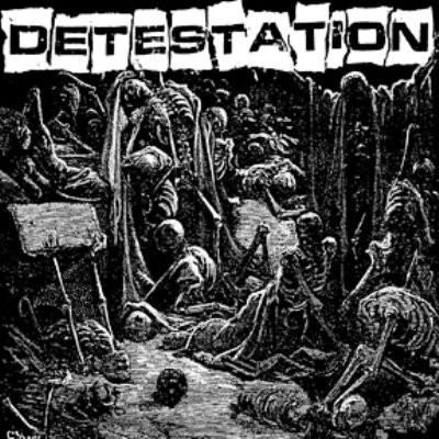 Detestation - Detestation