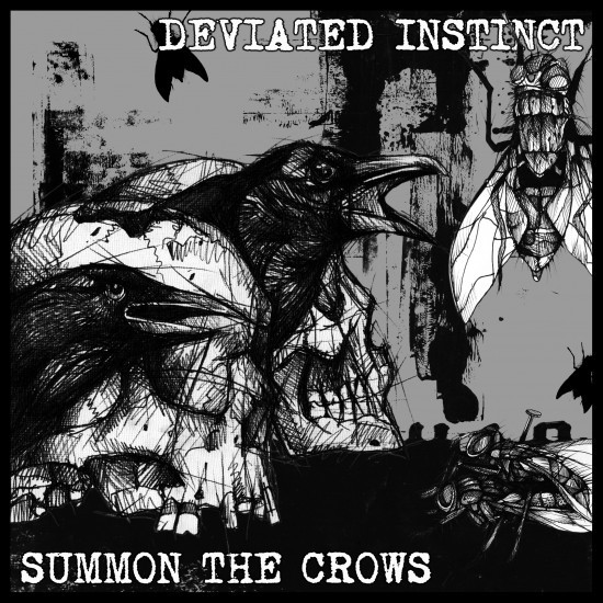 Deviated Instinct - Deviated Instinct / Summon The Crows