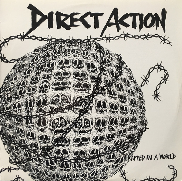 Direct Action - Trapped In A World