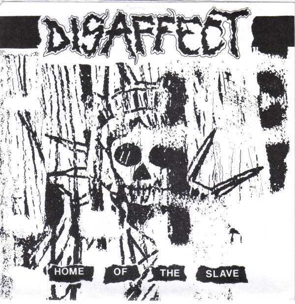 Disaffect - Home Of The Slave