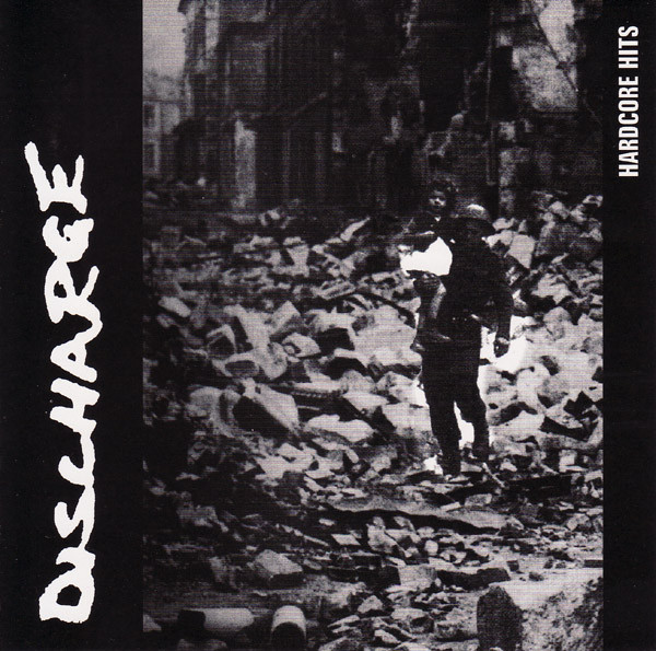 Discharge - Hardcore Hits