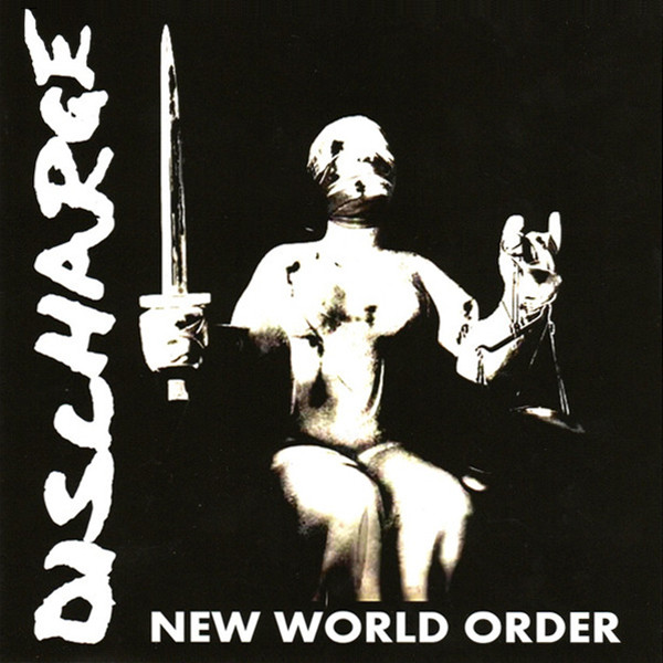 Discharge - New World Order