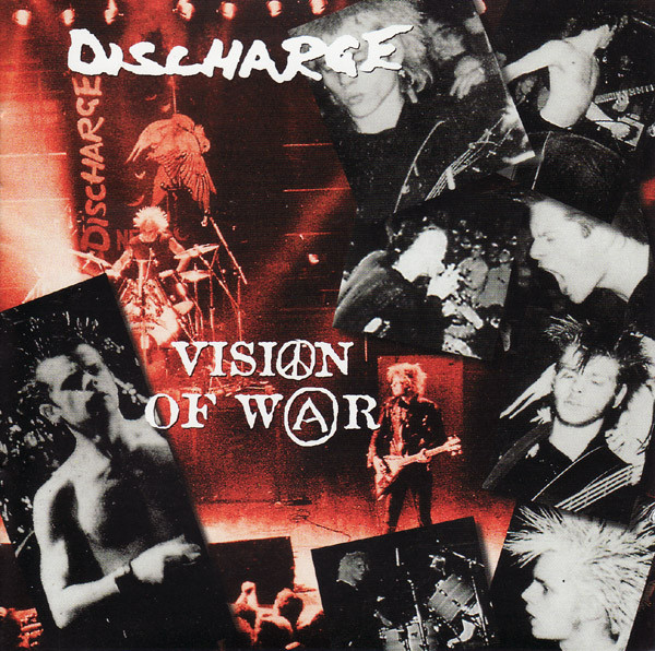 Discharge - Vision Of War
