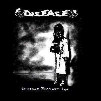 Disease - Another Nuclear Age