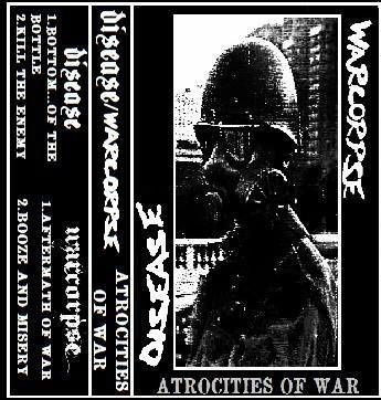 Disease - Atrocities Of War