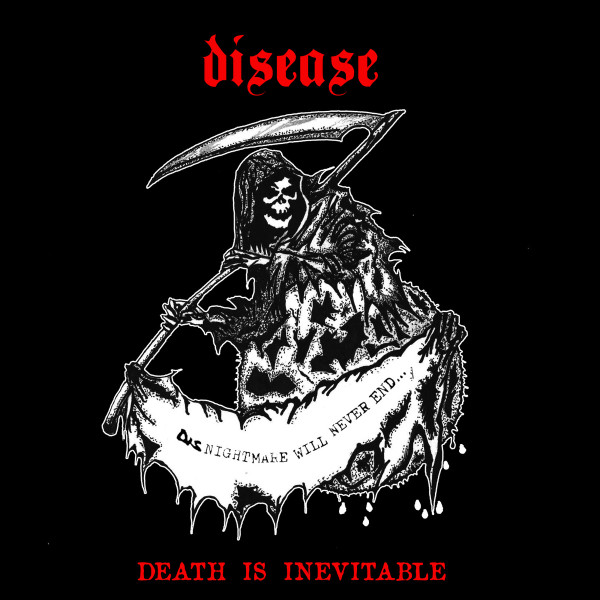 Disease - Death Is Inevitable