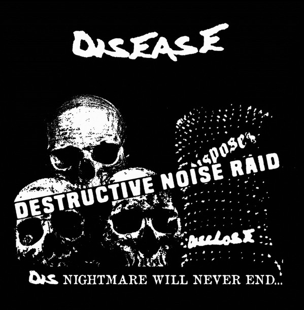 Disease - Destructive Noise Raid