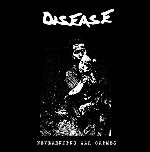 Disease - Neverending War Crimes