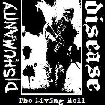 Disease - The Living Hell