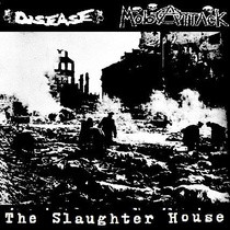 Disease - The Slaughter House