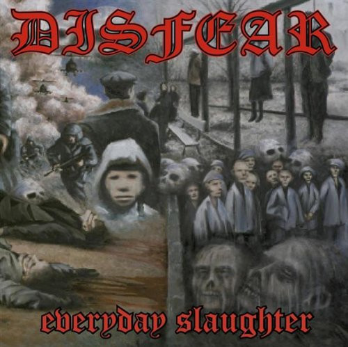 Disfear - Everyday Slaughter