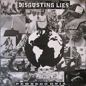 Disgusting Lies - Pewnego Dnia...