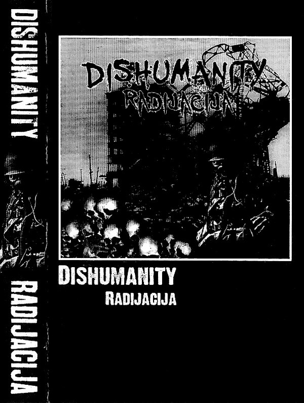 Dishumanity - Radijacija