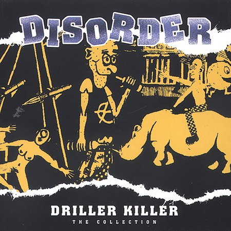 Disorder - Driller Killer The Collection