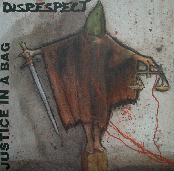 Disrespect - Justice In A Bag