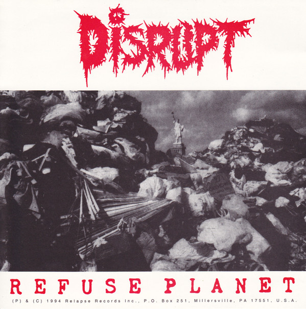 Disrupt - Refuse Planet / Total Fucking Chaos