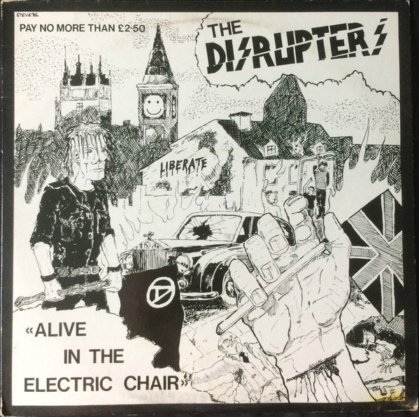 Disrupters - Alive In The Electric Chair
