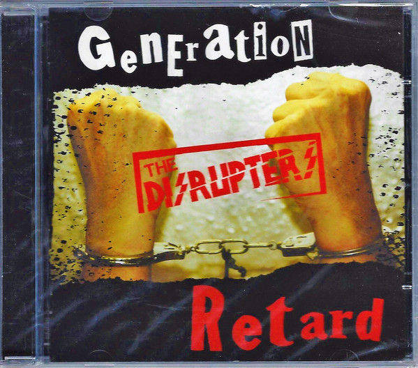 Disrupters - Generation Retard