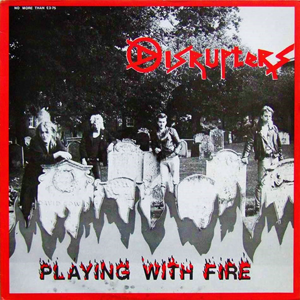 Disrupters - Playing With Fire