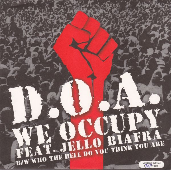 Doa - We Occupy / Who The Hell Do You Think You Are