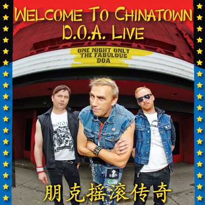 Doa - Welcome To Chinatown: D.O.A. Live