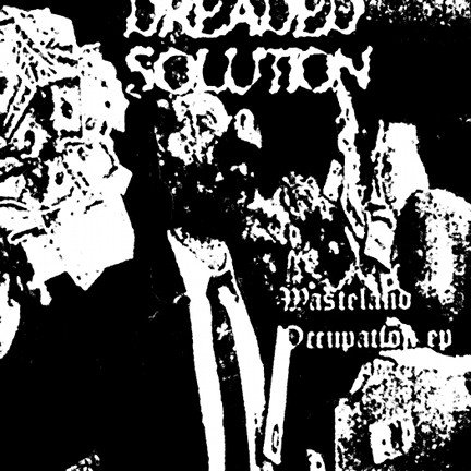Dreaded Solution - Wasteland Occupation
