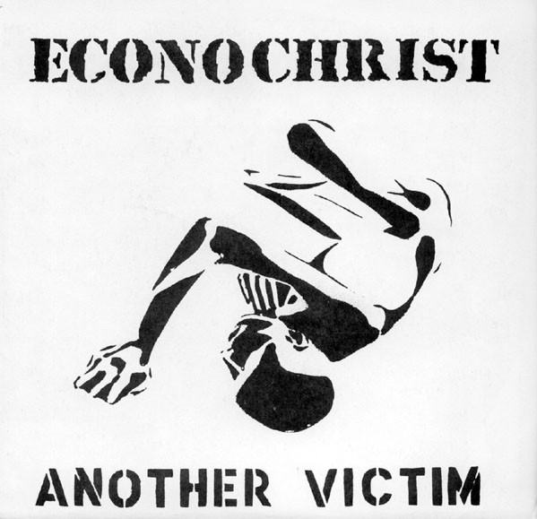 Econochrist - Another Victim