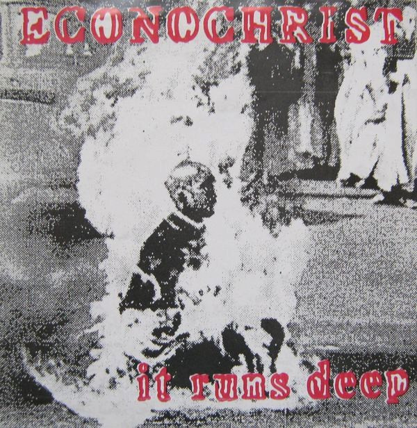 Econochrist - It Runs Deep