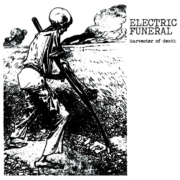 Electric Funeral - Harvester Of Death
