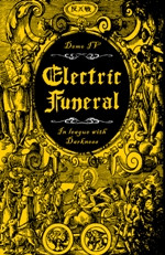 Electric Funeral - In League With Darkness