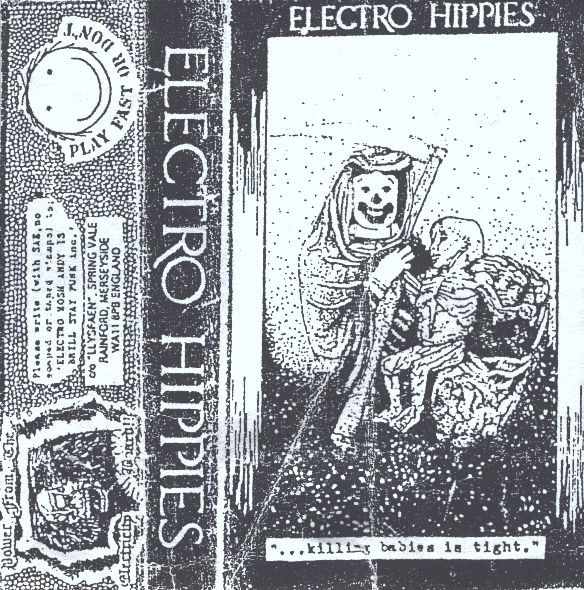Electro Hippies - ...Killing Babies Is Tight