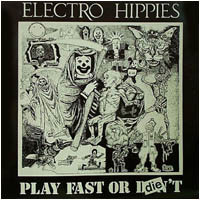 Electro Hippies - Play Fast Or Die