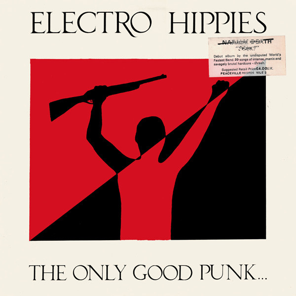 Electro Hippies - The Only Good Punk... ...Is A Dead One