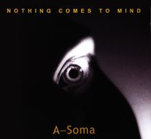 Eve Libertine  A soma - Nothing Comes To Mind