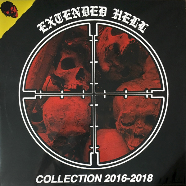 Extended Hell - Collection 2016-2018