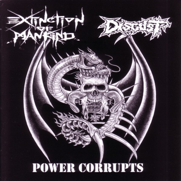 Extinction Of Mankind - Power Corrupts