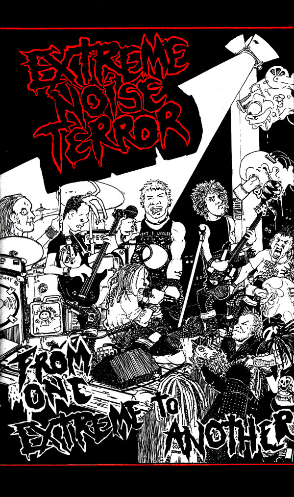 Extreme Noise Terror - From One Extreme To Another