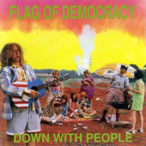 Flag Of Democracy - Down With People