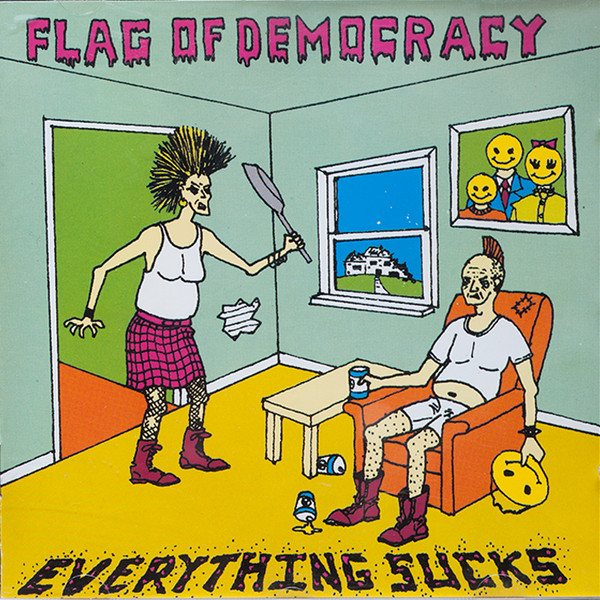 Flag Of Democracy - Everything Sucks
